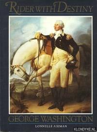 Rider with destiny: George Washington