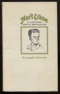 Hart Crane. An Annotated Critical Bibliography