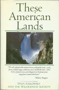 These American Lands: Parks, Wilderness, and the Public Lands