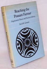 image of Reaching the Peasant Farmer: Organization Theory and Practice in Kenya