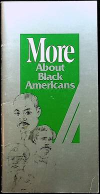 More About Black Americans