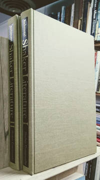 Shaker Literature:  A Bibliography in Two Volumes