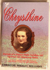 Chrysthine: Portrait of a Unique North Carolina Girl Up From the Sharecrop Fields