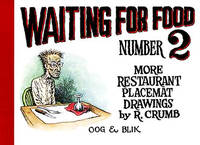 Waiting for Food. Number 2. More Restaurant Placemat Drawings By R. Crumb