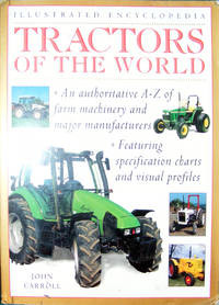 ILLUSTRATED ENCYCLOPEDIA OF TRACTORS OF THE WORLD