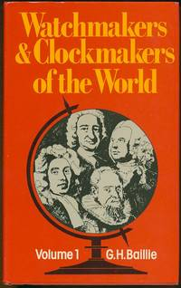 Watchmakers and Clockmakers of the World VOL 1 (Hardcover)