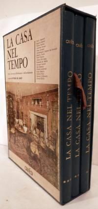 image of La Casa Nel Tiempo; Storia universale dell'abitazione e dell'arredamento