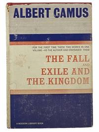 The Fall & Exile and the Kingdom (The Modern Library of the World's Best Books ML 352)
