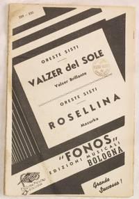 VALZER DEL SOLE - ROSELLINA