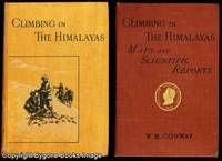 CLIMBING AND EXPLORATION IN KARAKORAM-HIMALAYAS. Including the Volume of SCIENTIFIC REPORTS. 2 Volumes