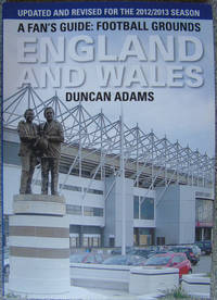 Fan's Guide: Football Grounds England and Wales
