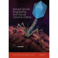 Natural Genetic Engineering and Natural Genome Editing (Annals of the New Yor