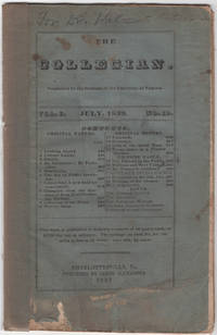 The Collegian. Conducted by the Students of the University of Virginia. Vol. 1, No. 10 July, 1839