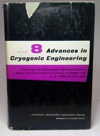 image of ADVANCES IN CRYOGENIC ENGINEERING. Volume 8. Proceedings of the 1965 Cryogenic Engineering Conference, Rice University, Houston, Texas August 23-25, 1965