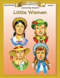 Little Women : Bring the Classics to Life