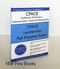 CPACE California Preliminary Administrative Credential Examination: CPACE Leadership Full...