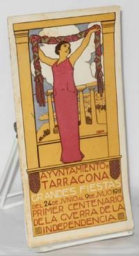 image of Ayuntamiento de Tarragona, Grandes Fiestas del 24 de Junio al 9 de Julio 1911. Primer Centenario de la Guerra de la Independencia