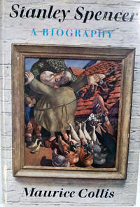 Stanley Spencer A Biography