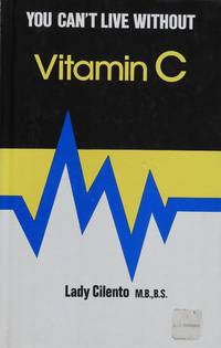 image of You Can't Live Without Vitamin C