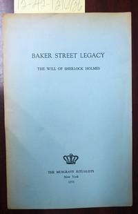 Baker Street Legacy: The Will of Sherlock Holmes [signed]