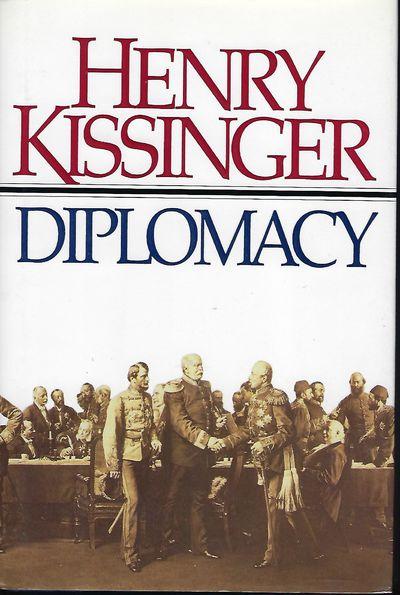 NY: Simon & Schuster, 1994. First Edition, first printing. Signed by Kissinger on the title page. Th...