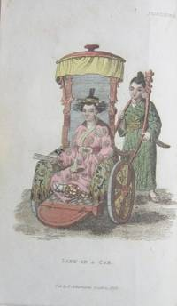 The World In MiniatureÖJapan, Containing Illustrations Of The Character, Manners, Customs, Religion, Dress, Amusements, Commerce, Agriculture, &c. Of The People Of That Empire