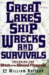 Great Lakes Shipwrecks and Survivals