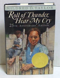 Roll of Thunder, Hear My Cry: Anniversary Edition by  Mildred D Taylor - 1st Thus - 2001 - from citynightsbooks (SKU: 14585)