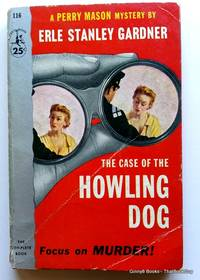 The Case of The Howling Dog (A Perry Mason Mystery)