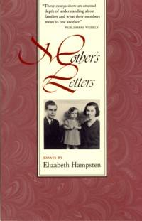Mother's Letters: Essays