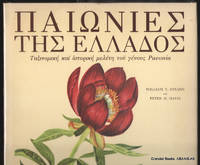 Peonies of Greece:  A Taxonomic and Historical Survey of the Genus  Paeonia in Greece (Greek edition).