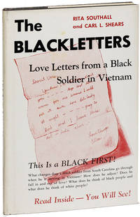 The Black Letters: Love Letters from a Black Soldier in Viet Nam [Title from cover: The Blackletters: Love Letters from a Black Soldier in VIetnam]