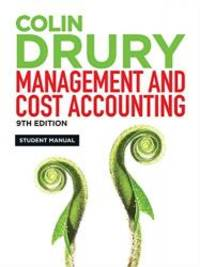 Management and Cost Accounting: Student Manual