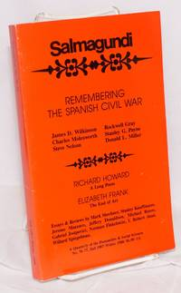 Remembering the Spanish Civil War; James Wilkinson, Charles Molesworth, Steve Nelson, Rockwell Gray, Stanley G. Payne and Donald L. Miller, in Salmagundi, no. 76-77, fall 1987-winter 1988