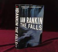 The Falls. An Inspector Rebus Novel (Inscribed)