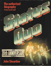 Status Quo:  The Authorized Biography.  The 20th Anniversary edition