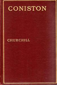 Coniston by Winston Churchill - Hardcover - 1906 - from C.A. Hood & Associates and Biblio.com