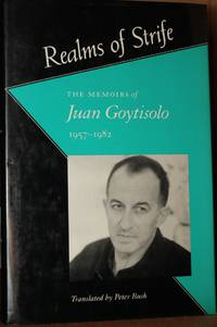 Realms of strife  The memoirs of Juan Goytisolo, 1957-1982