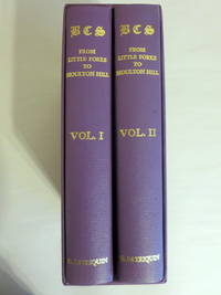 B.C.S. FROM LITTLE FORKS TO MOULTON HILL (2-VOLUME SET VOLUME ONE AND TWO)
