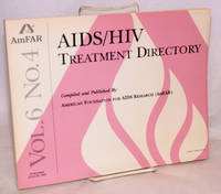 AIDS/HIV experimental treatment directory; vol. 6, #4, July 29, 1993