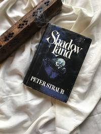 Shadow Land by Peter Straub - 1980