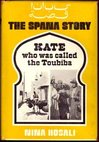 image of KATE, WHO WAS CALLED THE TOUBIBA. THE SPANA STORY