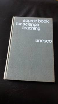 UNESCO Source Book for Science Teaching