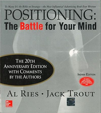 positioning a ries and trout More than 30 years ago, together with his partner jack trout, ries coined the term positioning—a concept that to these very day shapes the way of marketing and branding all over the world only few other concepts come close in importance.