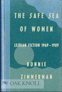 SAFE SEA OF WOMEN: LESBIAN FICTION 1969-1989. THE