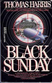 Black Sunday by  Thomas Harris - Paperback - Third Printing - 1990 - from Orielis' Books and Biblio.co.uk