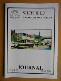 Sheffield Transport Study Group Journal. June 2014. Issue 77.