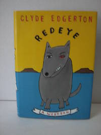 Redeye by  Clyde Edgerton - Signed First Edition - 1995 - from Brass DolphinBooks and Biblio.com