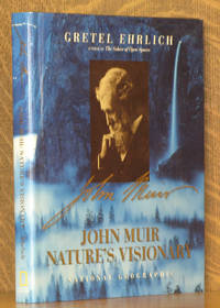 JOHN MUIR NATURE'S VISIONARY
