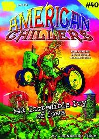 Incredible Ivy Of Iowa (American Chillers #40)